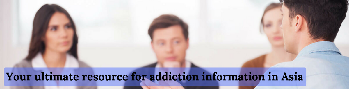 Your ultimate resource for addiction information in Asia